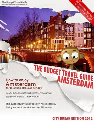 How To Enjoy Amsterdam For Less Than 10 Euros Per Day - BUDGET TRAVEL GUIDE - City Break