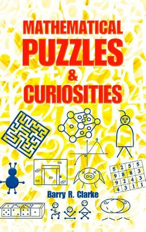 Mathematical Puzzles and Curiosities (2013, Dover Publications)