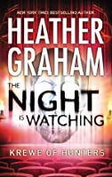The Night is Watching (Krewe of Hunters, #9)