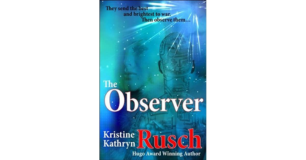 The Observer By Kristine Kathryn Rusch