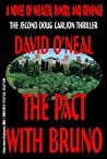 The Pact With Bruno: a novel of wealth, family, and revenge (The Doug Carlson Thriller Series)