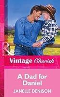 A Dad for Daniel (Mills & Boon Vintage Cherish)