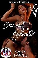 Sweetest Splendor (Club Splendor)