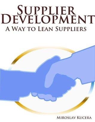 Supplier Development: A Way to Lean Suppliers