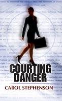 Courting Danger (Mills & Boon M&B)