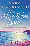 The Hour Before Dawn: A sweeping, emotional tale of love, loss and secrets across time