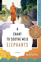 A Chant to Soothe Wild Elephants