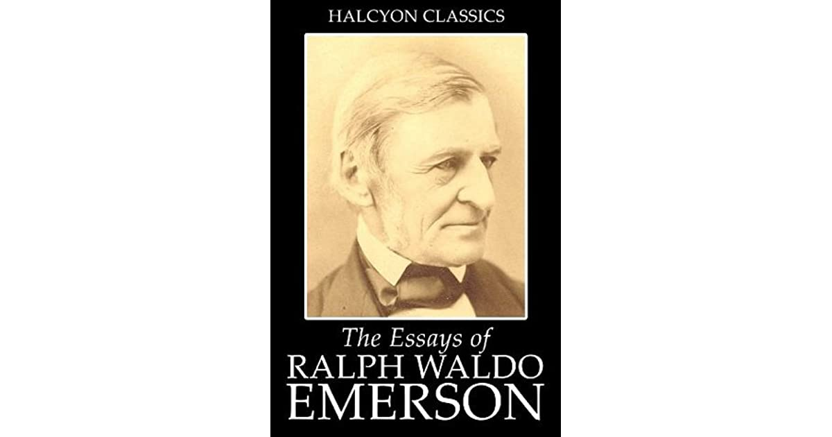 ralph waldo emerson essays first edition Ralph waldo emersonralph waldo emerson is probably the most influential figure in american literary ralph waldo emerson - a man of many faces this biography deals with emerson and his he then went on to copyright the first edition of leaves of grass (a collection of twelve untitled.