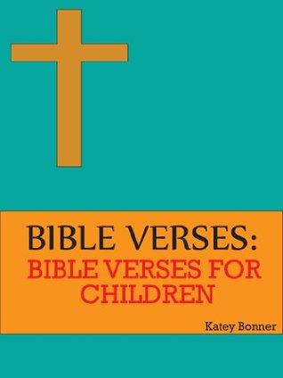 Bible Verses For Children Katey Bonner