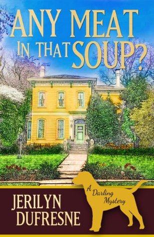 Any Meat In That Soup? (Sam Darling, #2)