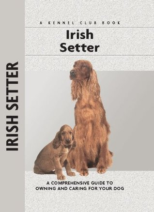 Irish Setter (Comprehensive Owner's Guide)