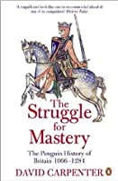The Struggle For Mastery Britain 1066 1284 By David