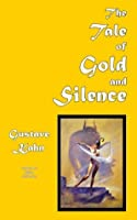 The Tale of Gold and Silence (French Science Fiction)