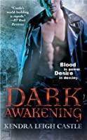 Dark Awakening (Dark Dynasties, #1)