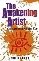 The Awakening Artist: Madness and Spiritual Awakening in Art