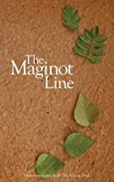 The Maginot Line (The Fiction Desk)
