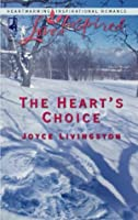 The Heart's Choice (Mills & Boon Love Inspired)