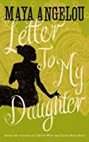 Letter to My Daughter