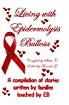 Living with Epidermolysis Bullosa by Silvia Corradin