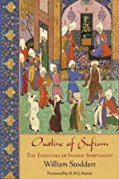 Outline of Sufism (Perennial Philosophy)