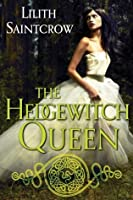 The Hedgewitch Queen (Romances of Arquitaine, #1)