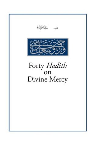 Forty Hadith on Divine Mercy (MABDA English Series Book 2)