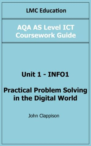 AQA AS Level ICT Coursework Guide Unit 1 - INFO1