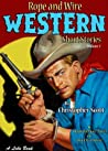 Rope and Wire Western Short Stories: Volume 3 (Rope and Wire Western Short Stories #3)