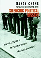 Silencing Political Dissent: How Post-September 11 Anti-Terrorism Measures Threaten Our Civil Liberties (Open Media Series)