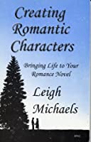 Creating Romantic Characters