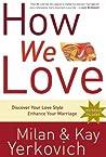 How We Love: Disc...