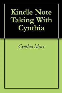 Kindle Note Taking With Cynthia
