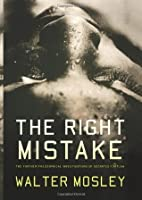 The Right Mistake: The Further Philosophical Investigations of Socrates Fortlow