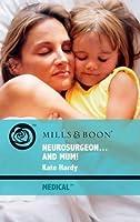 Neurosurgeon . . . and Mum!