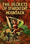 The Secrets of Starpoint Mountain