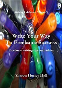 Write Your Way To Freelance Success