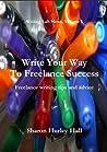 Write Your Way To Freelance Success (Writing Lab News)