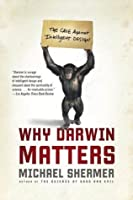 Why Darwin Matters: The Case Against Intelligent Design