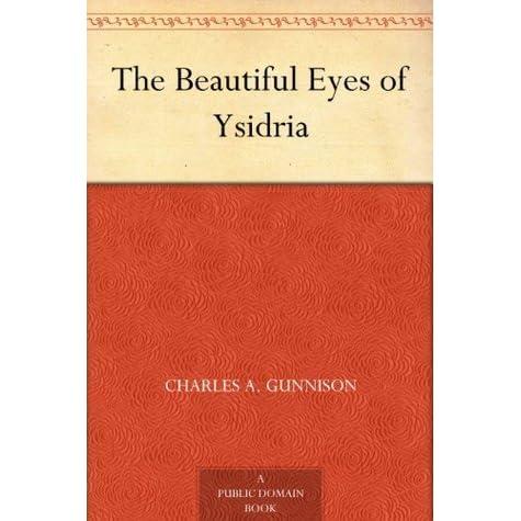 The Beautiful Eyes of Ysidria (Xist Classics)