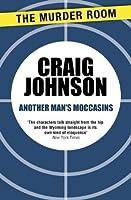 Another Man's Moccasins (Walt Longmire)
