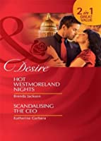 Hot Westmoreland Nights / Scandalising the CEO