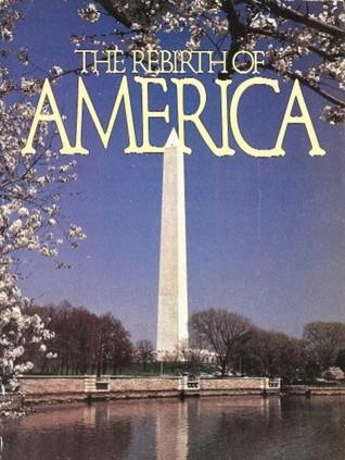 The Rebirth of America