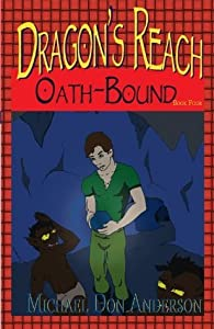 Dragon's Reach: Oath-Bound (Dragon's Reach Book Four)