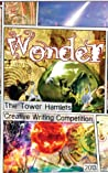 Wonder (Tower Hamlets Creative Writing Competition Book 2)