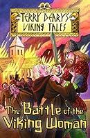 The Battle of the Viking Woman (Viking Tales)