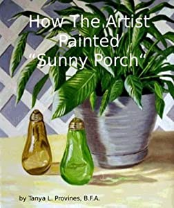 How The Artist Painted Sunny Porch