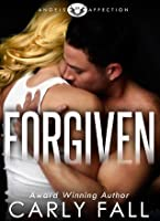 Forgiven (Angels of Affection, #2)