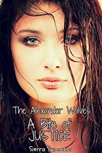 A Bite of Justice (The Alexander Wolves, #3)
