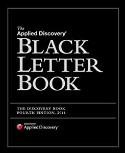 The Applied Discovery Black Letter Book