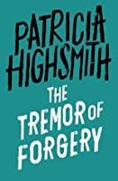The Tremor of Forgery: A Virago Modern Classic (Virago Modern Classics Book 202)